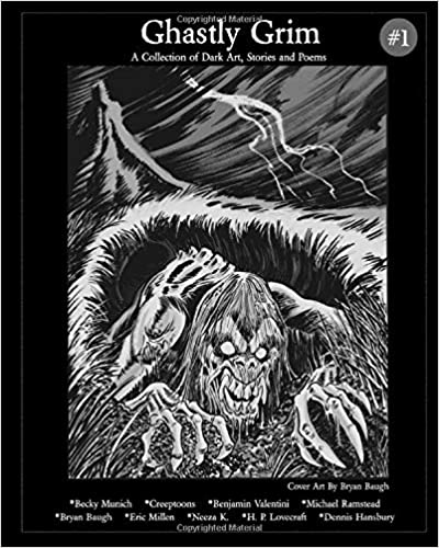 Ghastly Grim #1: A Collection of Dark Art, Stories and Poems by John Gould Fletcher, H.P. Lovecraft, Eric Millen