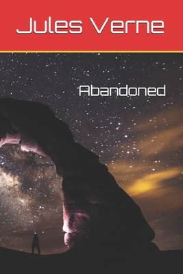 Abandoned by Jules Verne