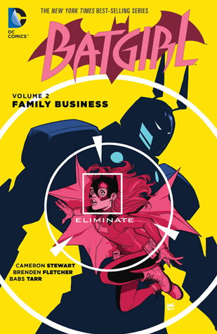 Batgirl, Volume 2: Family Business by Ming Doyle, Michael Lacombe, Juan Castro, Brenden Fletcher, David Lafuente, Bengal, Jake Wyatt, Babs Tarr, Cameron Stewart, Joel Gomez, Mingjue Helen Chen