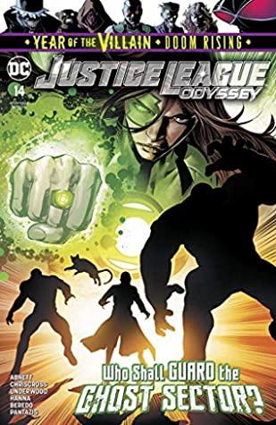 Justice League Odyssey (2018-) #14 by Le Beau L. Underwood, Pete Pantazis, Dan Abnett, Rainier Beredo, Scott Hanna, Will Conrad, ChrisCross, Cliff Richards, Danny Miki