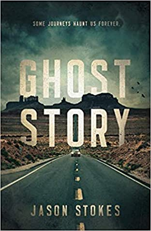 Ghost Story by Jason Stokes