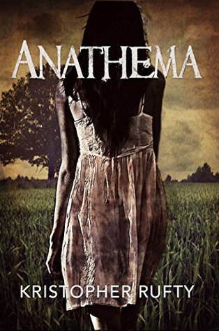 Anathema by Kristopher Rufty