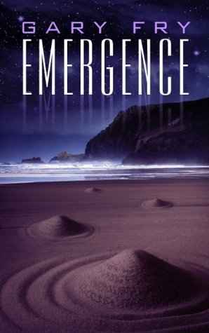 Emergence by Gary Fry