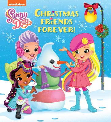 Christmas Friends Forever! (Sunny Day) by Random House