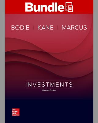 Gen Combo Looseleaf Investments; Connect Access Card by Alex Kane, Zvi Bodie, Alan J. Marcus
