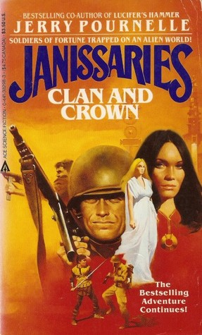 Clan and Crown by Jerry Pournelle, Roland J. Green