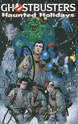 Ghostbusters: Haunted Holidays by Keith Dallas, Jim Beard, Josh Howard, Salgood Sam, Peter David, Dara Naraghi