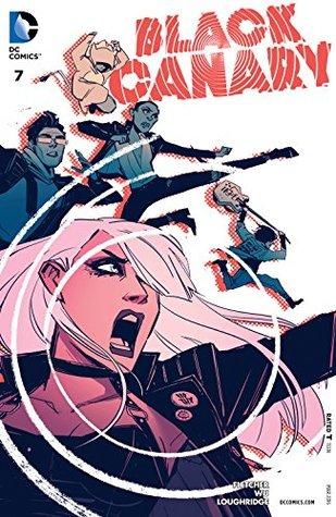 Black Canary #7 by Brenden Fletcher, Annie Wu