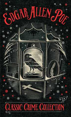 A Classic Crime Collection by Edgar Allan Poe