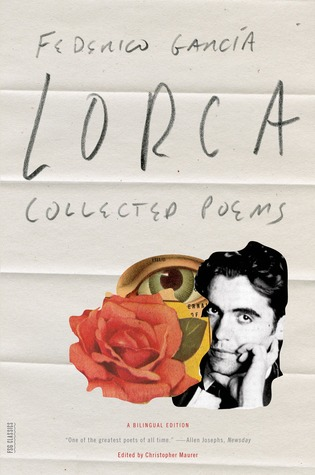 Collected Poems by Christopher Maurer, Federico García Lorca