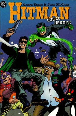 Hitman, Vol. 3: Local Heroes by Garth Ennis, Carlos Ezquerra, John McCrea, Steve Pugh
