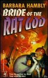Bride of the Rat God by Barbara Hambly