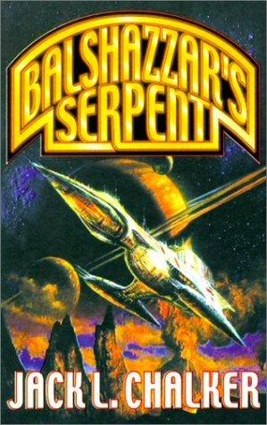 Balshazzar's Serpent by Jack L. Chalker