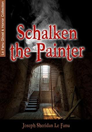 Schalken the Painter by J. Sheridan Le Fanu