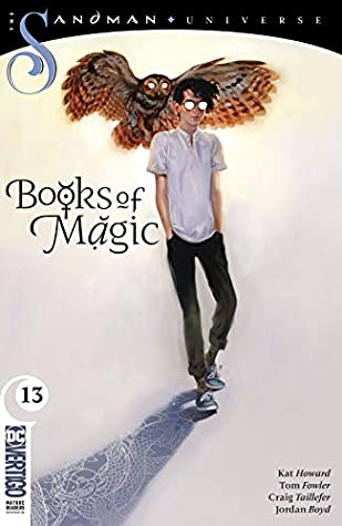 Books of Magic (2018-) #13 by Jordan Boyd, Tom Fowler, Kat Howard, Craig A. Taillefer, Kai Carpenter