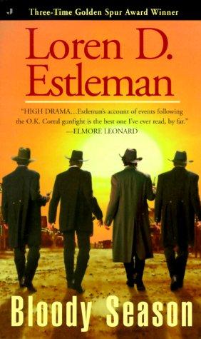 Bloody Season by Loren D. Estleman