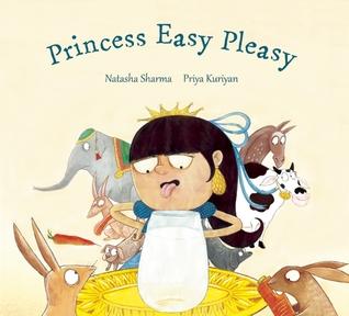Princess Easy Pleasy by Natasha Sharma, Priya Kuriyan