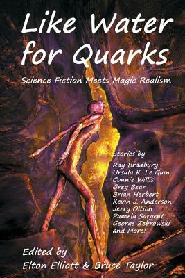 Like Water for Quarks by Elton Elliott
