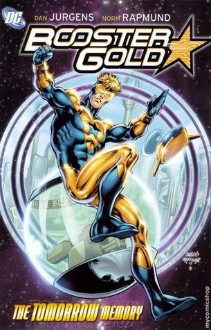 Booster Gold, Vol. 5: The Tomorrow Memory by Norm Rapmund, Dan Jurgens
