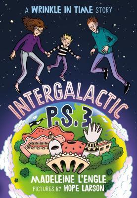 Intergalactic P.S. 3 by Madeleine L'Engle, Julia Whelan