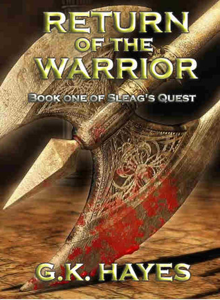 Return of the Warrior by G.K. Hayes
