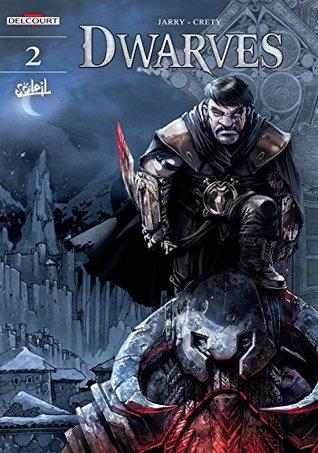 Ordo of Retaliation (Dwarves, #2) by Nicolas Jarry, Stéphane Créty, Pierre-Denis Goux, DigiKore Studios, Christina Cox-De Ravel