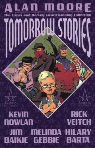 Tomorrow Stories, Vol. 1 by Alan Moore, Melinda Gebbie, Kevin Nowlan