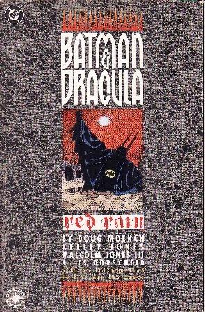 Batman & Dracula: Red Rain by Dennis O'Neil, Malcolm Jones III, Doug Moench, Kelley Jones, Les Dorscheid, Eric Van Lustbader