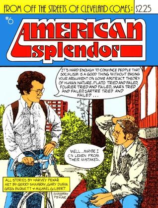 American Splendor, #6 by Michael T. Gilbert, Greg Budgett, Gerry Shamray, Gary Dumm, Harvey Pekar