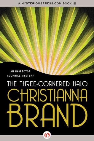 The Three-Cornered Halo by Christianna Brand