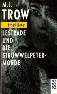 Lestrade Und Die Struwwelpeter Morde by M.J. Trow