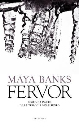 Fervor = Fever by Maya Banks