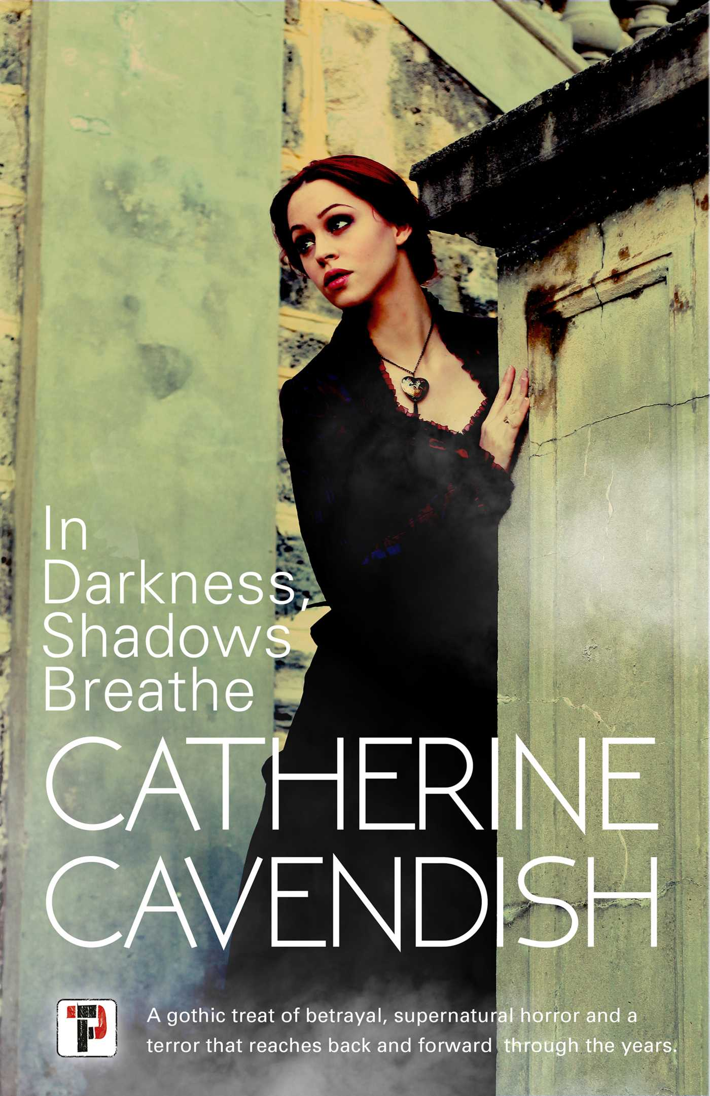 In Darkness, Shadows Breathe by Catherine Cavendish