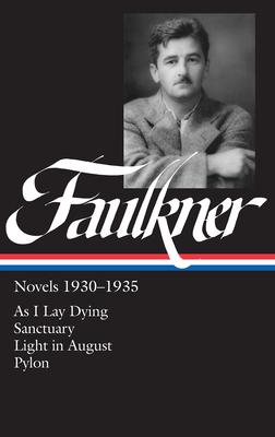 William Faulkner: Novels 1930-1935 by William Faulkner