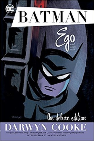 Batman: Ego and Other Tails Deluxe Edition by Darwyn Cooke