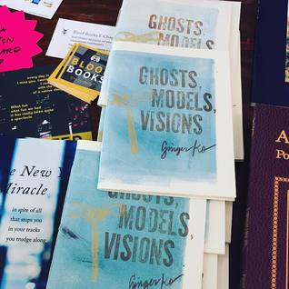 Ghosts, Models, Visions by Ginger Ko