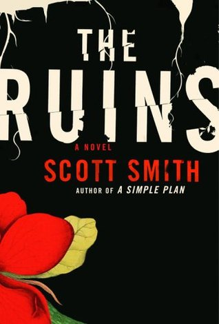 The Ruins by Patrick Wilson, Scott Smith