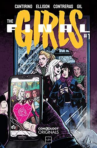 The Final Girls by Cara Ellison, Joamette Gil, Gabriela Contreras, Sally Cantirino, Chefel Peterson, Katie West