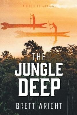 The Jungle Deep by Brett Wright