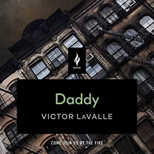 Daddy by Ramón de Ocampo, Victor LaValle