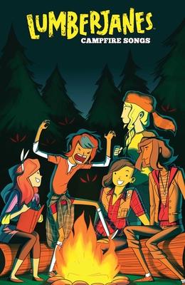 Lumberjanes: Campfire Songs by Brittney Williams, Seanan McGuire, Shannon Watters, Brooklyn A. Allen