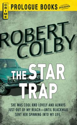 The Star Trap by Robert Colby
