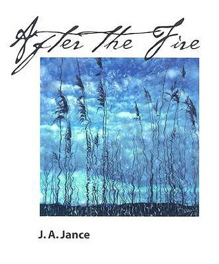 After the Fire by J.A. Jance