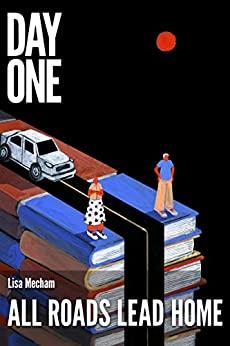 All Roads Lead Home by Lisa Mecham