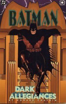 Batman: Dark Allegiances by Howard Chaykin