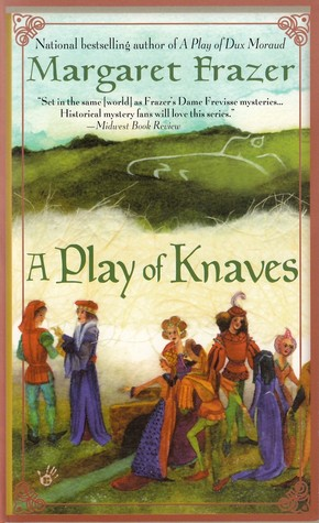 A Play of Knaves by Margaret Frazer
