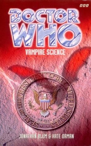 Doctor Who: Vampire Science by Jonathan Blum, Kate Orman