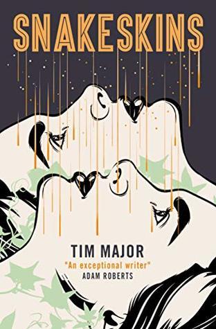 Snakeskins by Tim Major