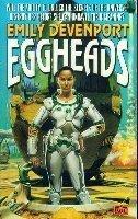 Eggheads by Emily Devenport