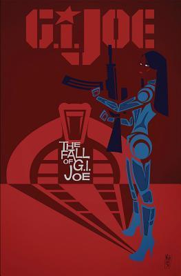 G.I. Joe: The Fall of G.I. Joe Volume 1 by Steve Kurth, Karen Traviss